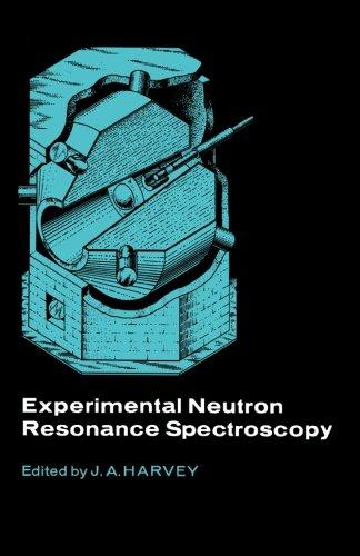 9780124143210: Experimental Neutron Resonance Spectroscopy