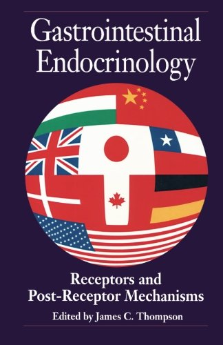 9780124143265: Gastrointestinal Endocrinology: Receptors and Post-Receptor Mechanisms