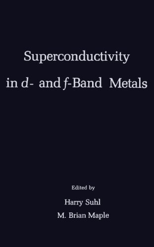 9780124143340: Superconductivity in d- and f-Band Metals