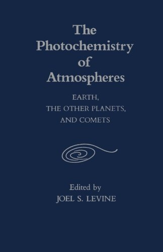 9780124143463: The Photochemistry of Atmospheres: Earth, The Other Planets, and Comets