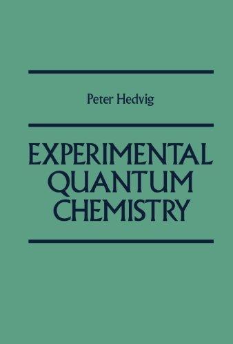 9780124143623: Experimental Quantum Chemistry