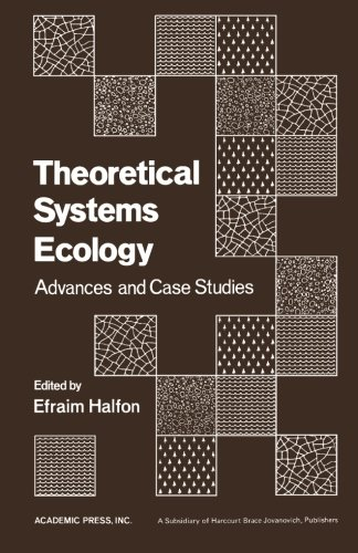 9780124143746: Theoretical Systems Ecology: Advances and Case Studies