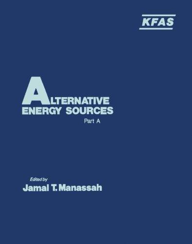 9780124143784: Alternative Energy Sources Part A