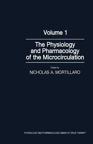 9780124144293: The Physiology and Pharmacology of the Microcirculation, Volume 1