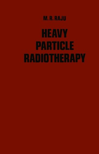 9780124144408: Heavy Particle Radiotherapy