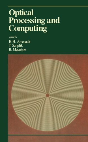 9780124144538: Optical Processing and Computing