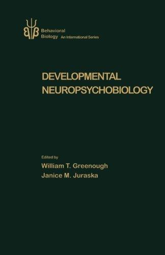 9780124144668: Developmental Neuropsychobiology