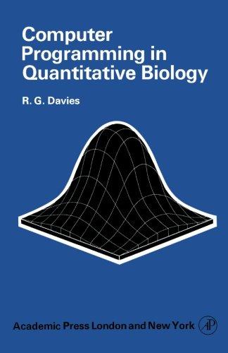 9780124144699: Computer Programming in Quantitative Biology