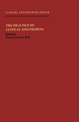 9780124144705: The Practice of Clinical Engineering