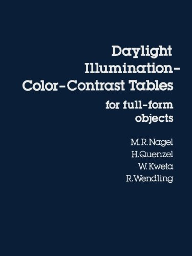 9780124144712: Daylight Illumination: Color-Contrast Tables for Full-Form Objects