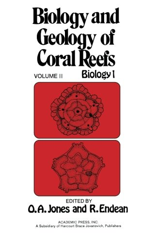 9780124144750: Biology and Geology of Coral Reefs, Volume II: Biology 1