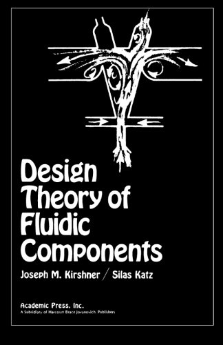 9780124145047: Design Theory of Fluidic Components