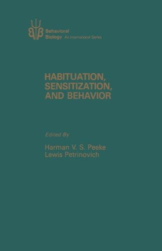 9780124145375: Habituation, Sensitization, and Behavior