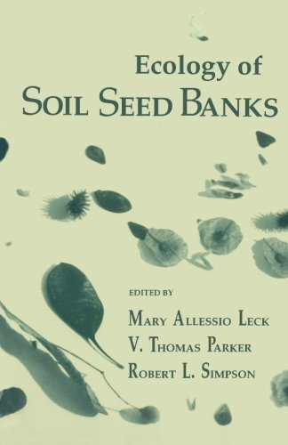 9780124145467: Ecology of Soil Seed Banks