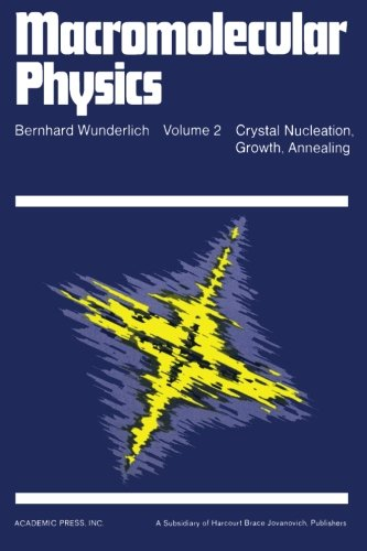 9780124145757: Macromolecular Physics: Volume 2