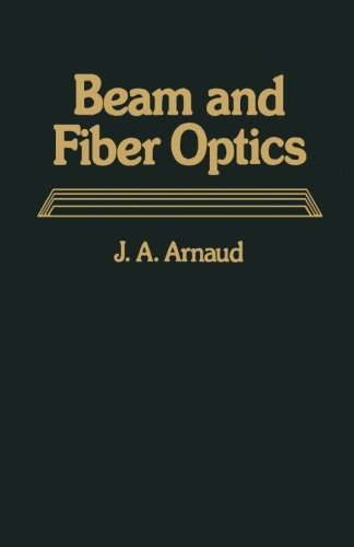 9780124146051: Beam and Fiber Optics