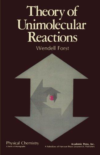 9780124146167: Theory of Unimolecular Reactions