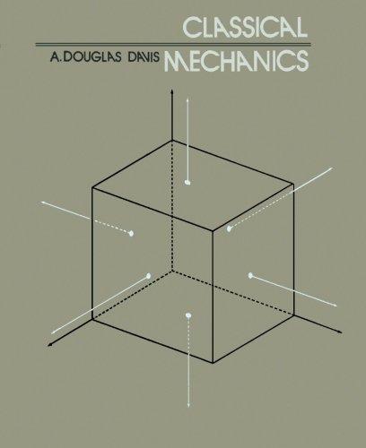 9780124146211: Classical Mechanics