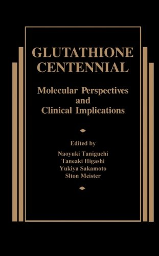 9780124146433: Glutathione Centennial: Molecular Perspectives and Clinical Implications