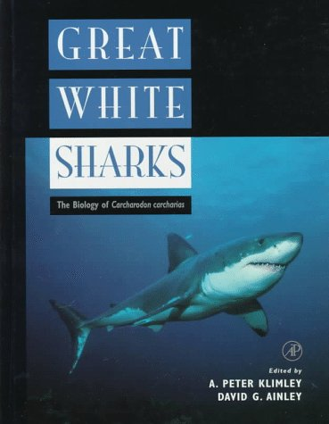 9780124150300: Great White Sharks: The Biology of Carcharodon Carcharias