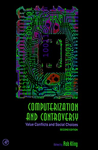 9780124150409: Computerization and Controversy, Second Edition: Value Conflicts and Social Choices