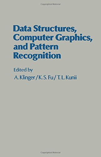 9780124150508: Data Structures, Computer Graphics, and Pattern Recognition