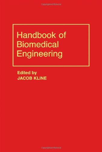 9780124151451: Handbook of Biomedical Engineering (Handbooks in Science and Technology)