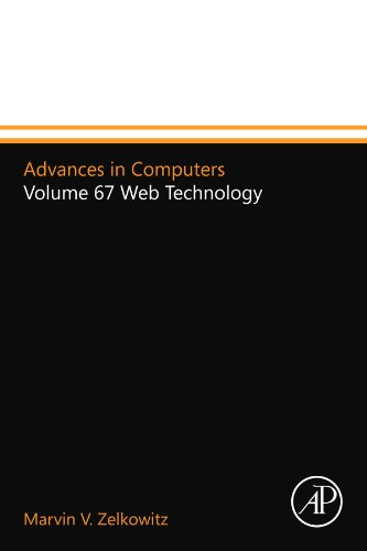 9780124156715: Advances in Computers: Volume 67 Web Technology