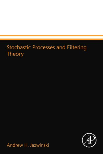 9780124157439: Stochastic Processes and Filtering Theory