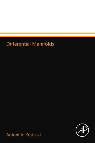 9780124157491: Differential Manifolds