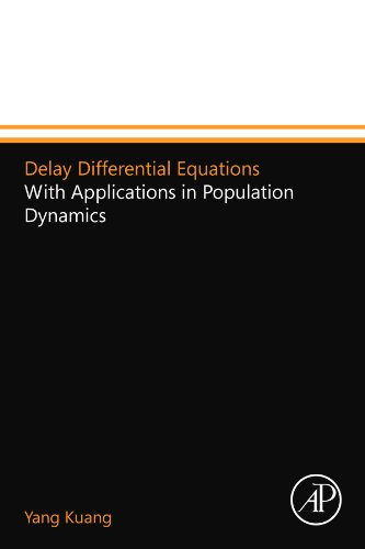 9780124157507: Delay Differential Equations: With Applications in Population Dynamics