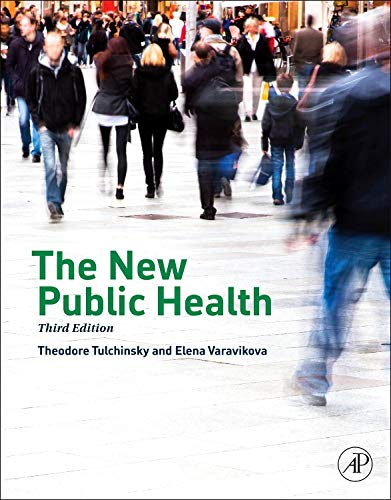 9780124157668: The New Public Health, Third Edition