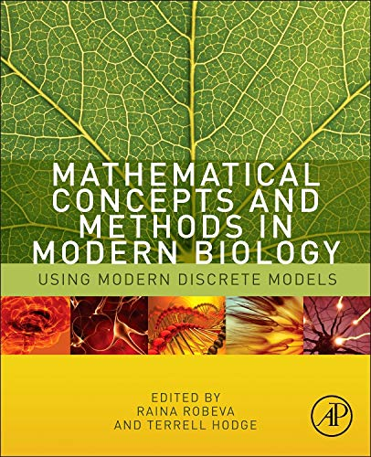 9780124157804: Mathematical Concepts and Methods in Modern Biology: Using Modern Discrete Models