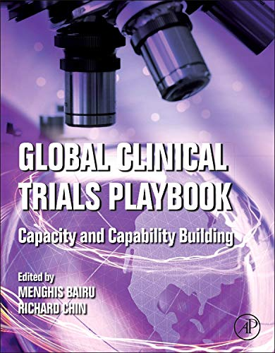 9780124157873: Global Clinical Trials Playbook: Capacity and Capability Building