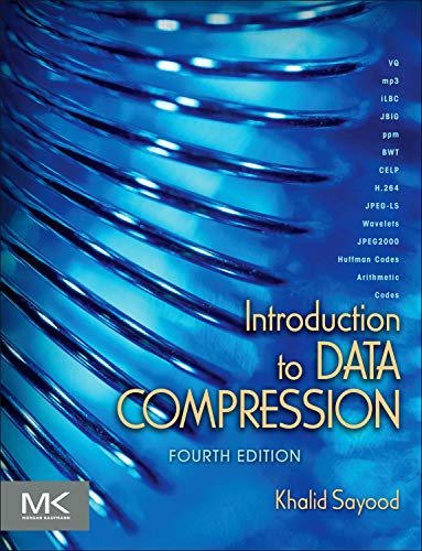 9780124157965: Introduction to Data Compression, Fourth Edition (The Morgan Kaufmann Series in Multimedia Information and Systems)