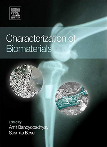 9780124158009: Characterization of Biomaterials