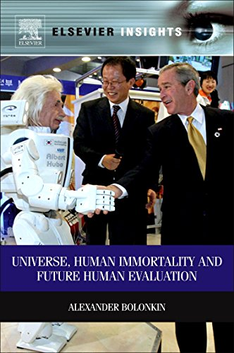 9780124158016: Universe, Human Immortality and Future Human Evaluation (Elsevier Insights)