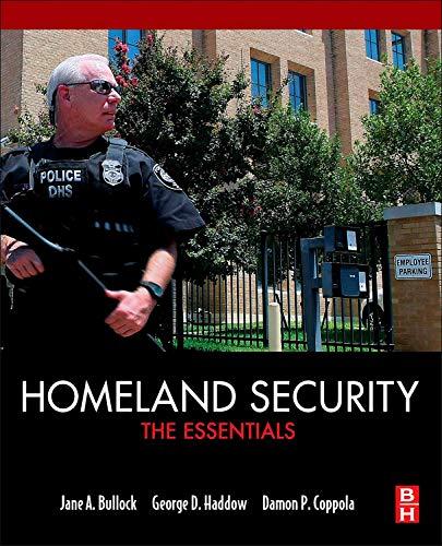 9780124158030: Homeland Security: The Essentials