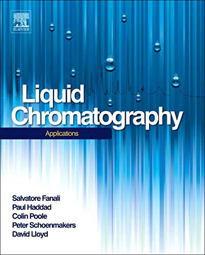 9780124158061: Liquid Chromatography: Applications (Handbooks in Separation Science)