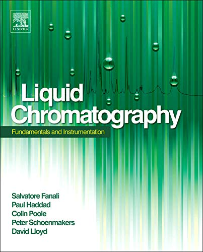 9780124158078: Liquid Chromatography: Fundamentals and Instrumentation (Handbooks in Separation Science)