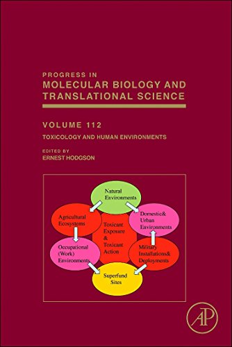 9780124158139: Toxicology and Human Environments, Volume 112 (Progress in Molecular Biology and Translational Science)