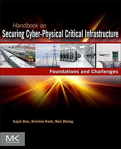 9780124158153: Handbook on Securing Cyber-Physical Critical Infrastructure