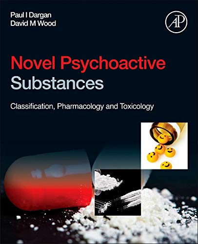9780124158160: Novel Psychoactive Substances: Classification, Pharmacology and Toxicology
