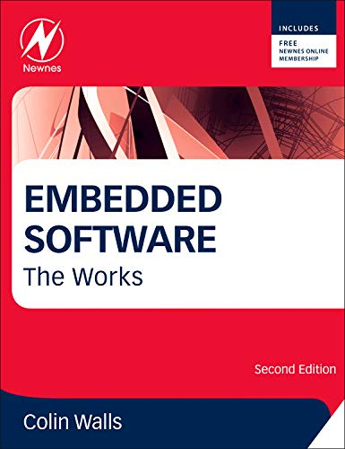 9780124158221: Embedded Software, Second Edition: The Works