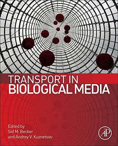 9780124158245: Transport in Biological Media