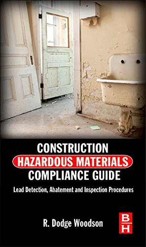 9780124158382: Construction Hazardous Materials Compliance Guide: Lead Detection, Abatement and Inspection Procedures