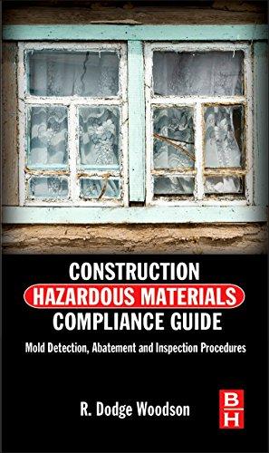 9780124158405: Construction Hazardous Materials Compliance Guide: Mold Detection, Abatement and Inspection Procedures