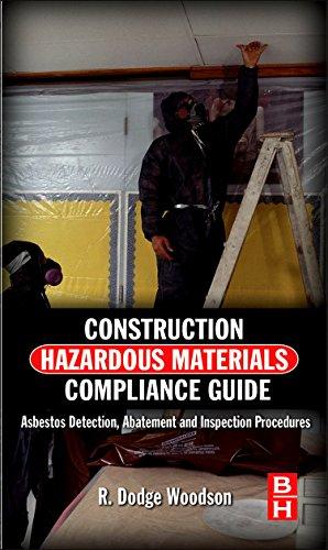 9780124158412: Construction Hazardous Materials Compliance Guide: Asbestos Detection, Abatement and Inspection Procedures
