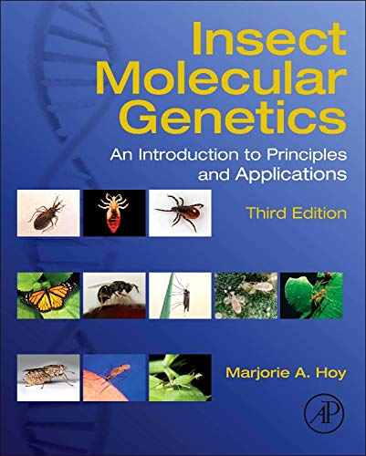 9780124158740: Insect Molecular Genetics, Third Edition: An Introduction to Principles and Applications