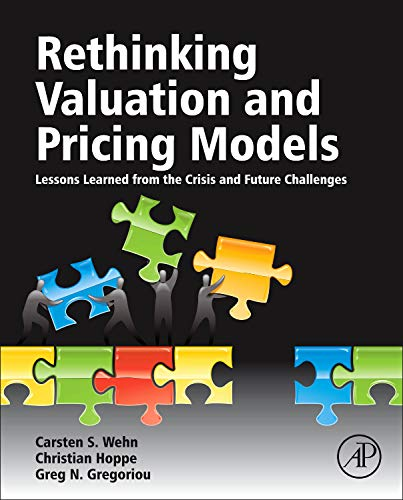 9780124158757: Rethinking Valuation and Pricing Models: Lessons Learned from the Crisis and Future Challenges